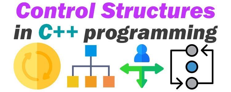 control structures in C++ programming