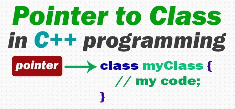 pointer to class in c++ - featured image
