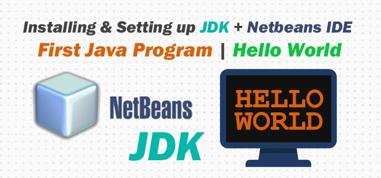 setting up netbeans and jdk