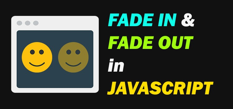 fade in and fade out effect in javascript